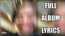 Earl Sweatshirt - Some Rap Songs (FULL ALBUM) (Lyrics)