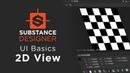 Substance Designer UI Basics: 2D View