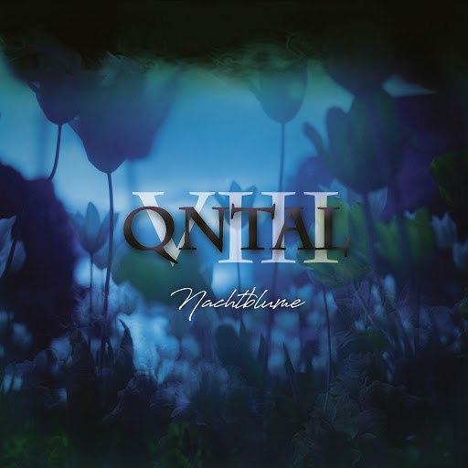 Qntal альбом VIII - Nachtblume