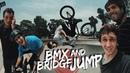 BMX AND BRIDGE JUMP