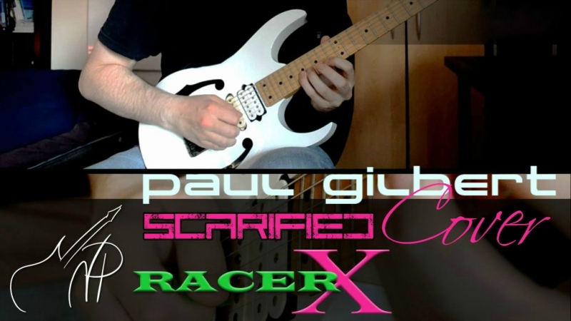 Paul Gilbert - Scarified (Racer X Cover)