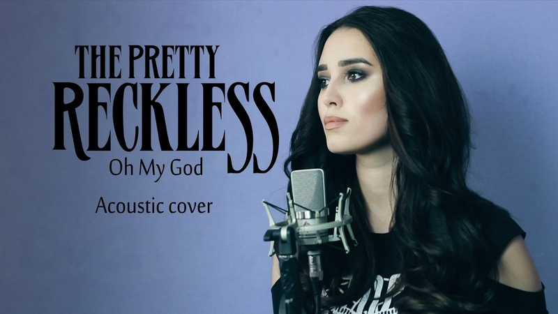 The Pretty Reckless - Oh My God (acoustic cover by Sershen Zaritskaya)