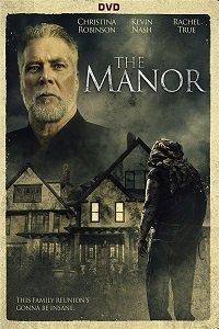 Особняк Андэрс / Особняк (Anders Manor / The Manor) 2018  смотреть онлайн