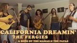 California Dreamin' - The Mamas &amp The Papas - A Cover