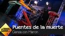 Mario Casas se atreve a cruzar 'los puentes de la muerte' de Marron El Hormiguero 3 0