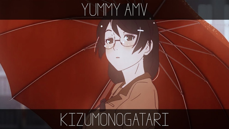 Kizumonogatari「 AMV 」Zella Day - East of Eden