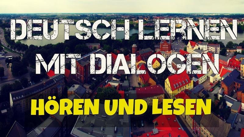 Deutsch lernen mit dialogen..02..hörenlesen..60min
