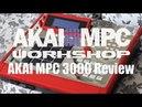 Обзор Мануал AKAI MPC 3000 AKAI MPC 3000 Review Manual in Russian