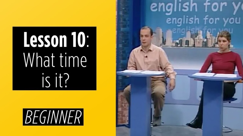 Beginner Levels - Lesson 10 What time is it