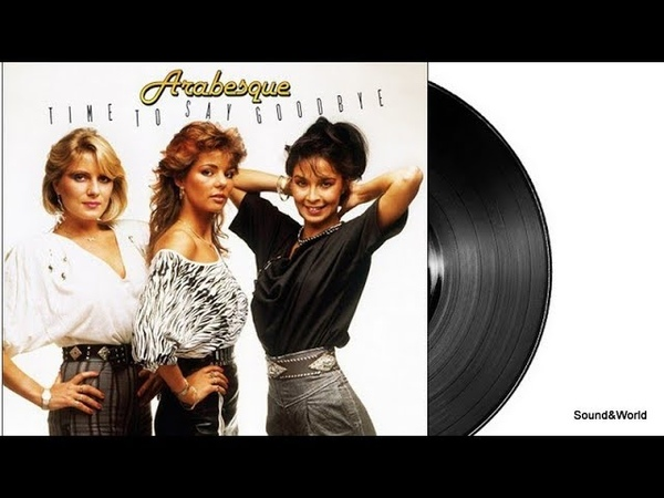 Arabesque – Time To Say Good Bye (Vinyl, LP, Album) 1984.