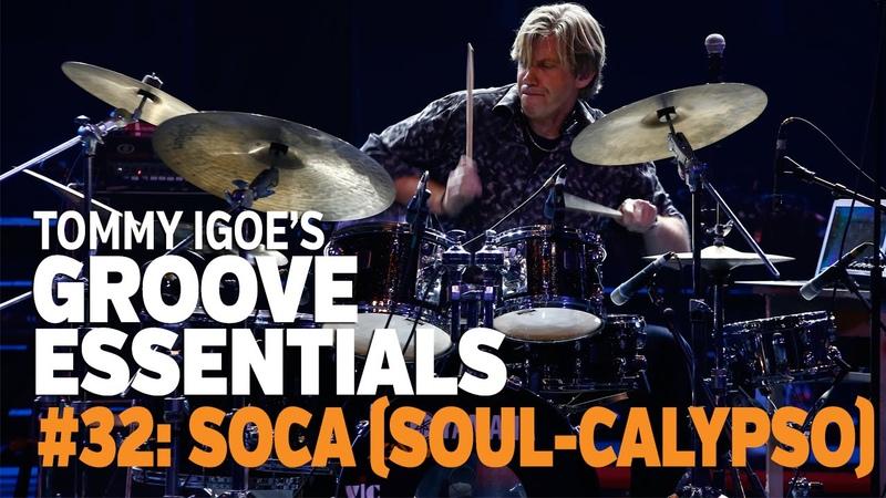 Tommy Igoe's Groove Essentials 32 Soca soul calypso