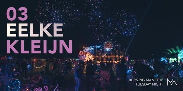 Eelke Kleijn - Live @ Burning Man 2018, USA