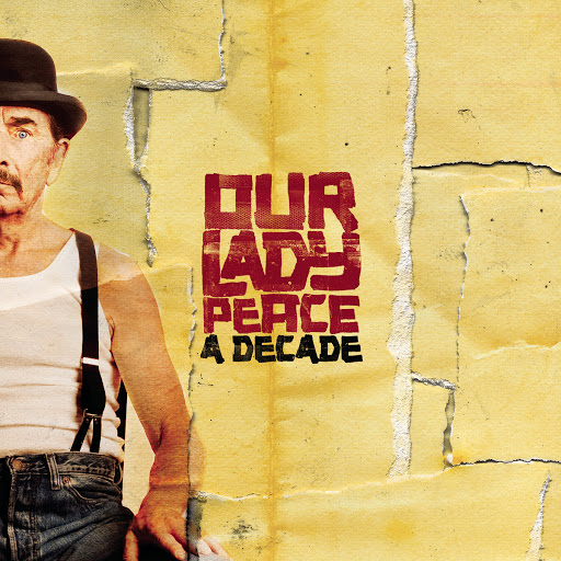 Our Lady Peace альбом A Decade (with bonus tracks)