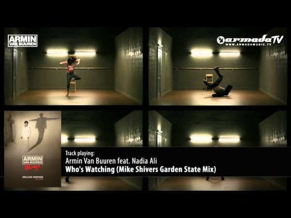 Armin van Buuren feat. Nadia Ali - Whos Watching (Mike Shivers Garden State Mix)