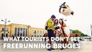 What Tourists Don't See  Freerunning in Bruges WithDominic Di Tommaso