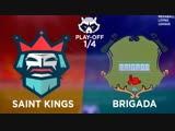 Play-off 1/4 MLL. Saint Kings |VS| Brigada