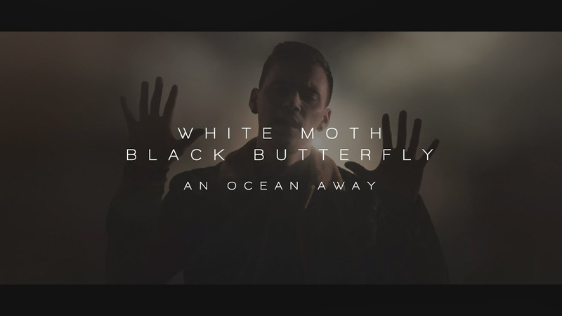 White Moth Black Butterfly - An Ocean Away (from Atone)
