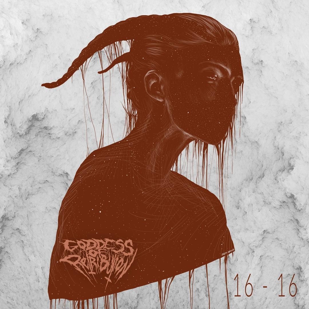 Goddess Of Retribution - 16-16 [EP] (2018)