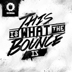 Will Sparks альбом This Is What the Bounce Is