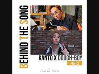 KANTO & DOUGH-BOY 'WON' BEHIND THE SONG Part.2