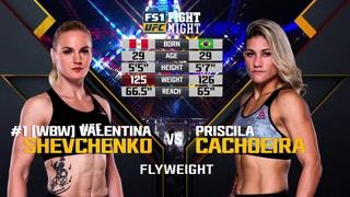 Free Fight: Valentina Shevchenko vs. Priscila Cachoeira