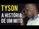 Mike Tyson: A História de um MITO - R13 Stories