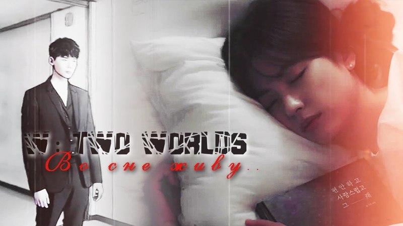 Kang Chul Oh Yeon Joo ; W : Меж двух миров - Во сне живу..