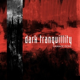 Dark Tranquillity альбом Damage Done (Reissue)