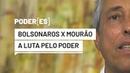 PODER [ES]: Bolsonaros Cia x Mourão, A Luta pelo Poder. E a Espionagem...
