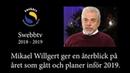 Mikael Willgert ger en återblick på året som gått och planer inför det kommande året 2019.