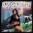 Basshunter альбом Angel in the Night