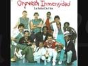 Orquesta inmensidad el artista famoso