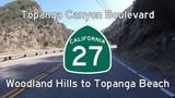 Topanga Canyon Boulevard (CA-27) - Woodland Hills to Topanga Beach