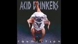 Acid Drinkers - Infernal Connection (1994) full album