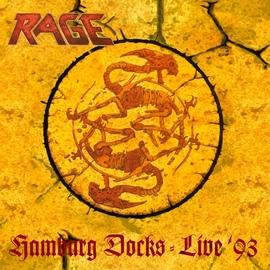 Rage альбом Hamburg Docks (Live '93)