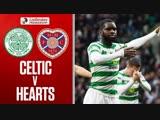Celtic vs. Hearts _ Edouard Stars as Celtic Thump Hearts _ Ladbrokes Premiership
