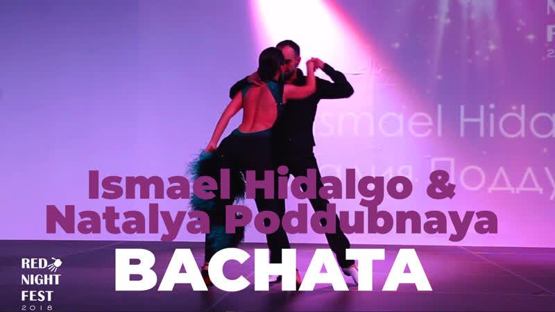 БАЧАТА (Bachata) | Ismael Hidalgo Natalya Poddubnaya @ Red Night Fest 2018