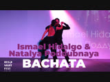 БАЧАТА (Bachata) Ismael Hidalgo &amp Natalya Poddubnaya @ Red Night Fest 2018