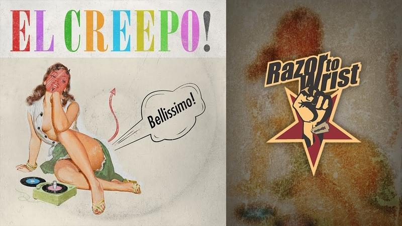 El-Creepo! — Bellissimo! (FULL ALBUM STREAM)