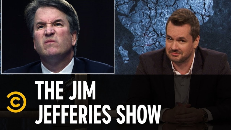 Why Republicans Continue to Back Brett Kavanaugh - The Jim Jefferies Show