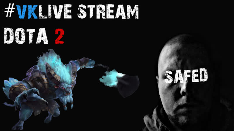 VKLive: Федор «SAFED» Садовников. Free gaming stream. Dota 2 - rating. Spirit Breaker.