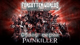 PAINKILLER (Крещеный кровью) FORGOTTEN WORLDS