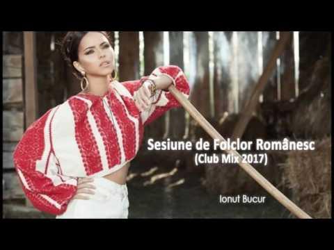 Club Mix 2018 Sesiune de Folclor Romanesc 2