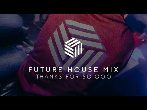 Best of Future House Mega Mix 2018 by Max Fail, Melodie Rush, Kin Le Max, Blaze U High n Rich