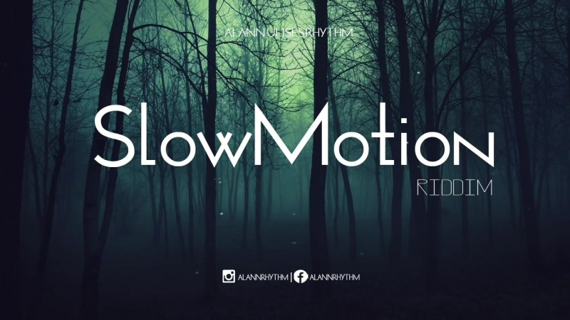 SlowMotion Riddim (Reggae Beat Instrumental) 2015 - Alann Ulises