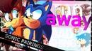 RCS Wont let you RUNAWAY! Sonic Pairings MEP HBD NoisyGirl 991