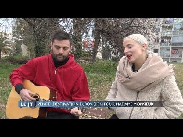 Vence : Destination Eurovision pour Madame Monsieur