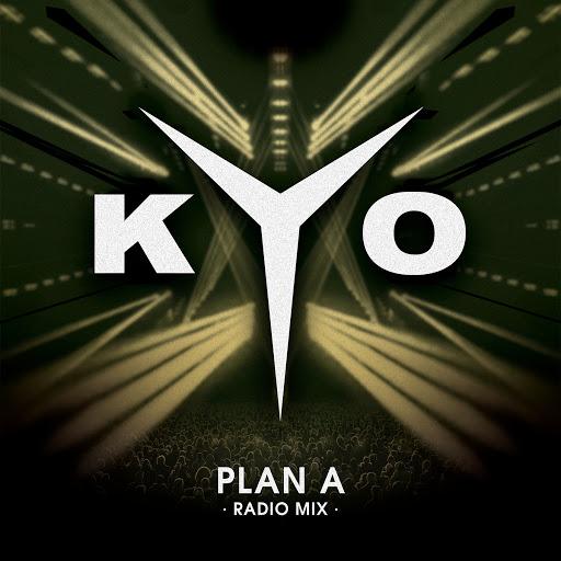 KYO альбом Plan A (Radio Mix)