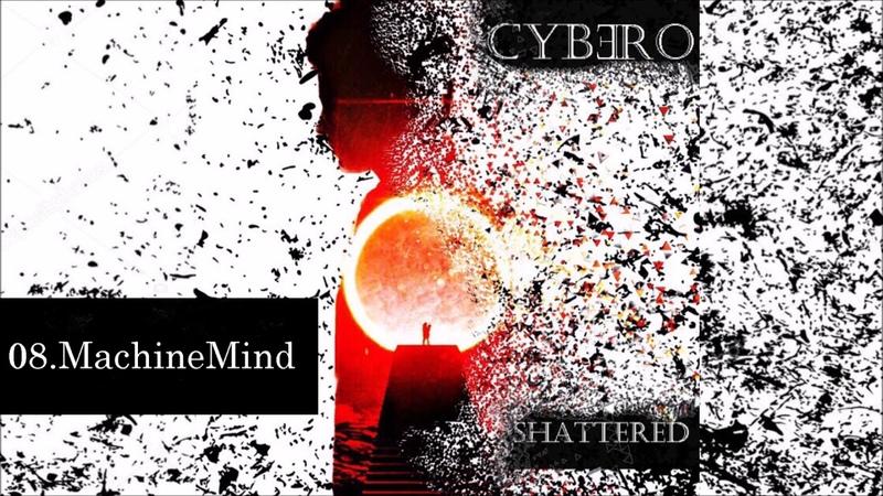 Cybero - MachineMind (Electronic Rock)