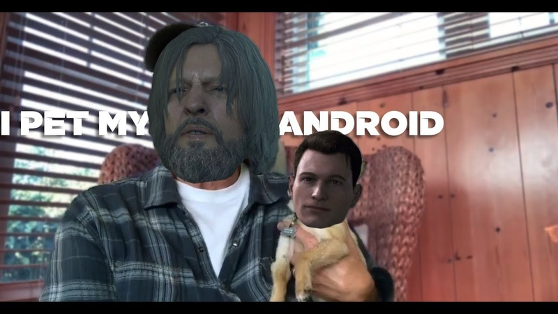I pet my android | Hank Connor | Detroit Become Human meme